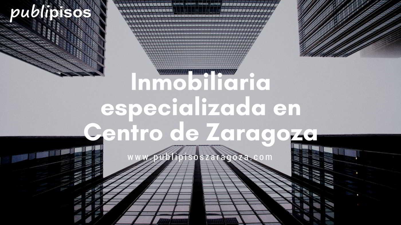 Inmobiliarias Centro Zaragoza | Pisos centro Zaragoza
