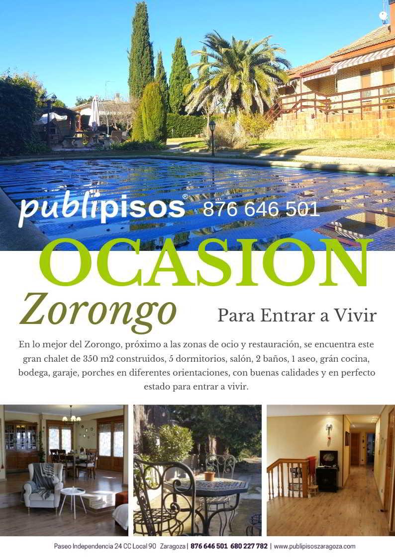 Chalet en venta en el Zorongo Zaragoza gran ocasion con piscina
