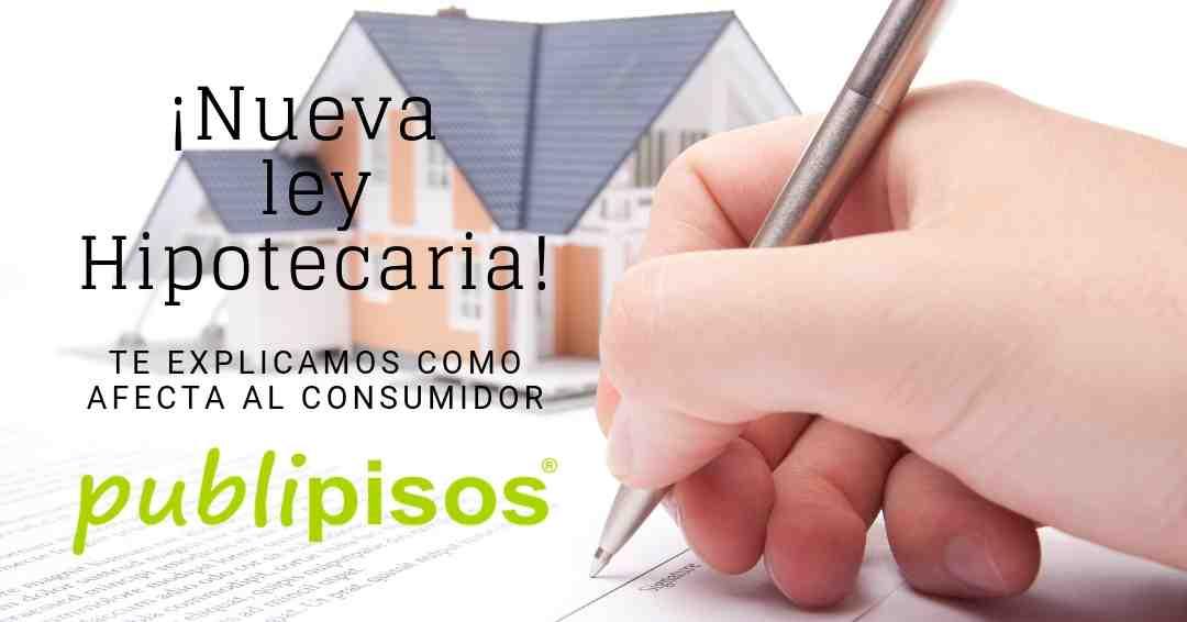 cambios nueva ley hipotecaria