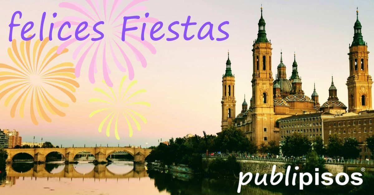 Felices fiestas del Pilar Publipisos Inmobiliarias Zaragoza