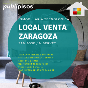 Local en venta San José Zaragoza