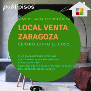 Local en venta Coso Zaragoza