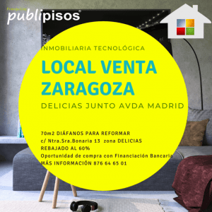Local en venta Delicias Zaragoza