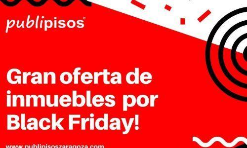 Oferta pisos Zaragoza Black Fridey